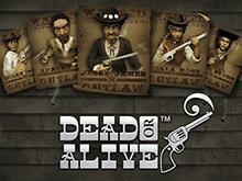 Dead Or Alive – сыграйте онлайн в игровой автомат
